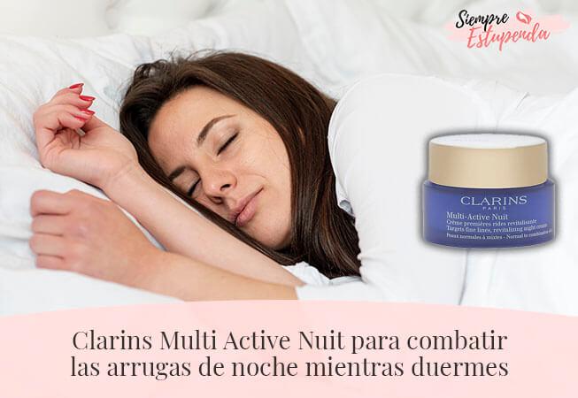 Clarins Multi Active Nuit para combatir las arrugas de noche mientras duermes