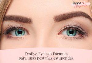 EvoEye Eyelash Fórmula para unas pestañas estupendas