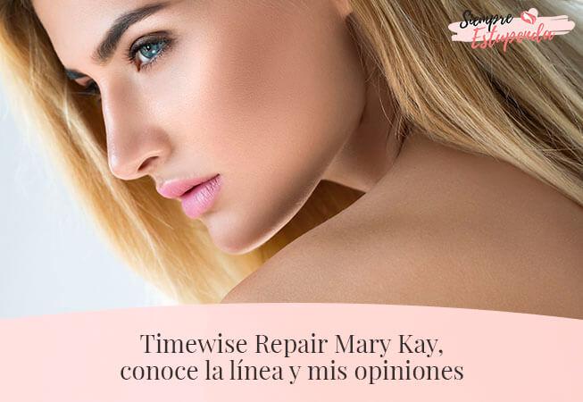 Timewise Repair Mary Kay, conoce la línea y mis opiniones